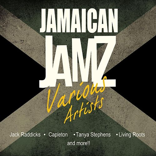 Play & Download Jamaican Jamz by Various Artists | Napster