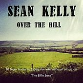 Play & Download Over the Hill by Sean Kelly | Napster