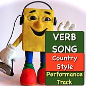Play & Download Verb Song (Country Style) [Performance Track] by Kathy Troxel | Napster