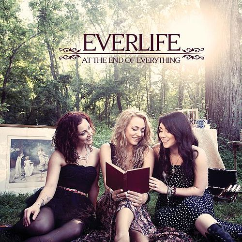 Play & Download At the End of Everything by Everlife | Napster