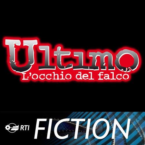 Play & Download Ultimo - L'Occhio del Falco by Ennio Morricone | Napster
