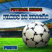 Filhos do Dragão - Hino do Porto by The World-Band