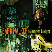 Play & Download Waiting On Daylight by Bart Walker | Napster