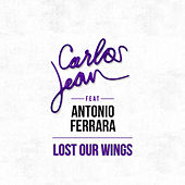 Play & Download Lost Our Wings by Carlos Jean | Napster