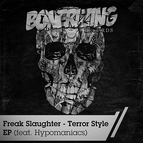 Play & Download Terror Style by Freak Slaughter | Napster