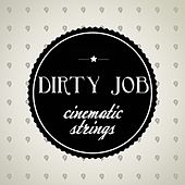 Play & Download Cinematic Orchestra by Dirty Job | Napster