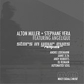 Play & Download Stars In Your Eyes (feat. Angelique) by Alton Miller | Napster