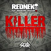 Play & Download Killer (feat. Madeline Duggan) by Rednek | Napster