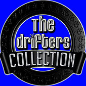 Play & Download The Drifters Collection by The Drifters | Napster