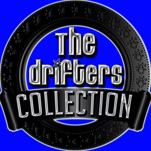 The Drifters Collection by The Drifters