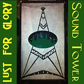 Sound Tower EP by Lust for Glory