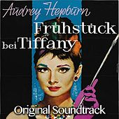 Fruhstuck Bei Tiffany (Original Soundtrack) by Various Artists