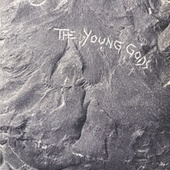 Play & Download The Young Gods (Deluxe Edition) by The Young Gods | Napster
