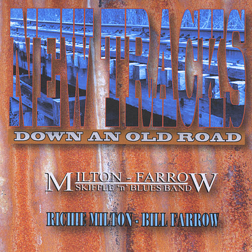 Play & Download New Tracks(Down an Old Road) by Richie Milton | Napster