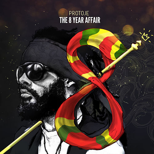 Play & Download The 8 Year Affair by Protoje | Napster