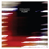 Play & Download Float by Fernando | Napster