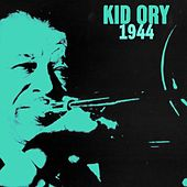 Play & Download 1944 by Kid Ory | Napster
