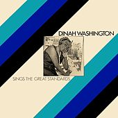 Play & Download Sings The Great Standards by Dinah Washington | Napster