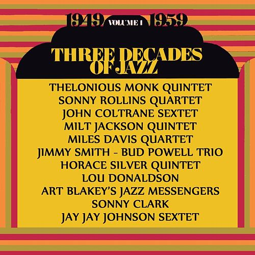 Play & Download Three Decades Of Jazz by Various Artists | Napster