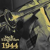 1944 by Jack Teagarden