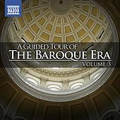 A Guided Tour of the Baroque Era, Vol. 3 von Various Artists