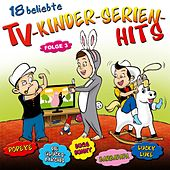 Play & Download 18 beliebte TV-Kinderserien-Hits - Folge 3 by Partykids | Napster