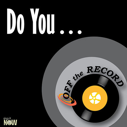 Play & Download Do You… - Single by Off the Record | Napster