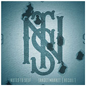 Play & Download Target Market by Notes to Self | Napster