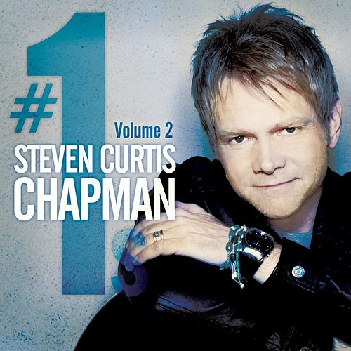 # 1's Vol. 2 by Steven Curtis Chapman