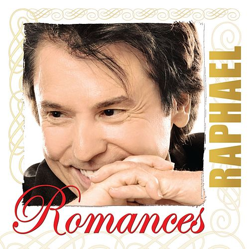 Play & Download Romances by Raphael | Napster