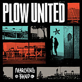 Play & Download Marching Band by Plow United | Napster
