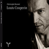 Play & Download Louis Couperin by Christophe Rousset | Napster