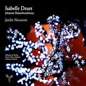 Play & Download Jardin nocturne by Isabelle Druet and Johanne Ralambondrainy | Napster