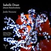 Jardin nocturne by Isabelle Druet and Johanne Ralambondrainy
