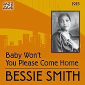 Play & Download Baby Won't You Please Come Home (Original Recordings, 1923) by Bessie Smith   Napster