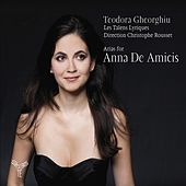 Arias for Anna De Amicis by Les Talens Lyriques
