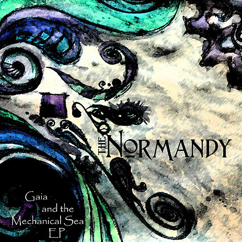 Play & Download Gaia and The Mechanical Sea - EP by Normandy | Napster
