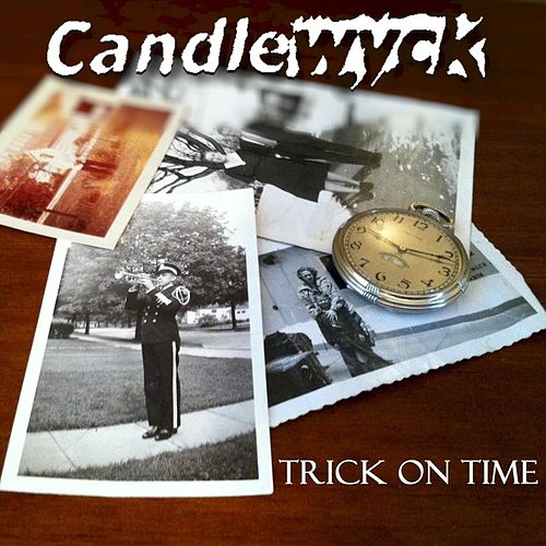 Play & Download Trick On Time (feat. Chris Emerson & Ty Bennett) by Candlewyck | Napster