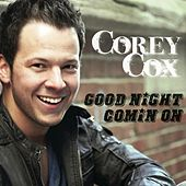 Good Night Comin' On by Corey Cox