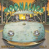 Play & Download Dave's Way, Vol. 7 by Moonalice | Napster