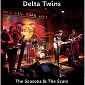 Play & Download The Seasons & the Scars by Delta Twins | Napster