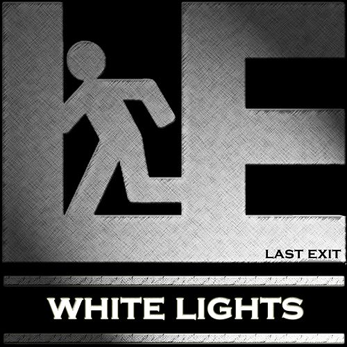 White Lights (Single) by Last Exit
