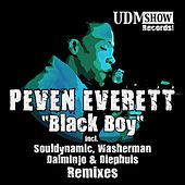 Play & Download Black Boy (Remixes) by Peven Everett | Napster