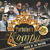 Play & Download Turbulan's Kompa (200% Kompa Mix By DJ Mayass) by Various Artists | Napster