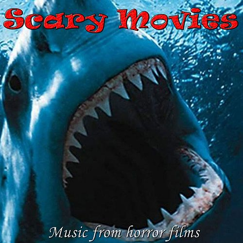 Scary Movies (Music from Horror Films) by Hollywood Pictures Orchestra