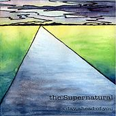 Play & Download A Day Ahead of You by Supernatural | Napster