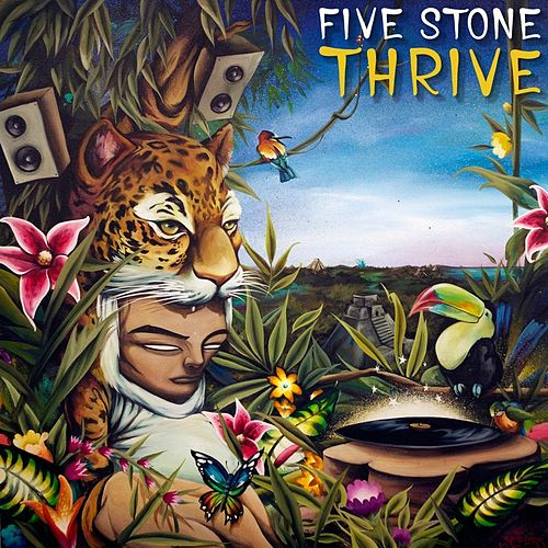 Play & Download Thrive by Five Stone | Napster