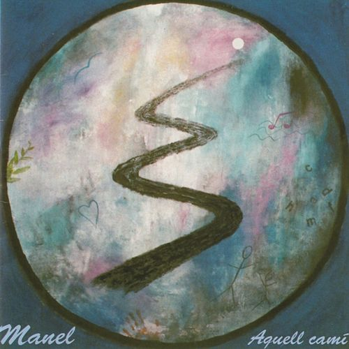 Play & Download Aquell camí by Manel | Napster