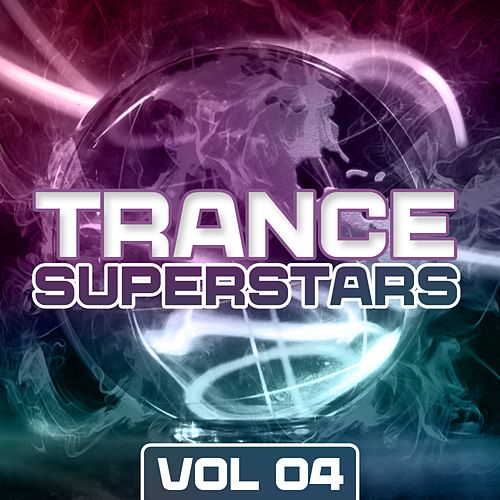 Play & Download Trance Superstars Vol. 4 - EP by Various Artists | Napster