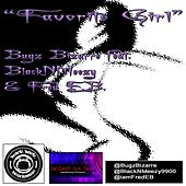 Play & Download Favorite Girl (feat. Blacknmeezy & Fred E.B.) by Bugz Bizarre | Napster